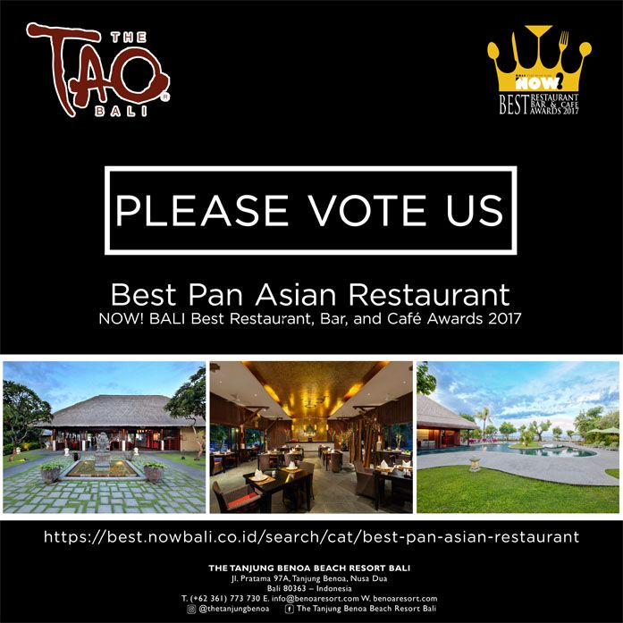 We have been nominated in the Best Pan Asian Restaurant category at Bali's Best Restaurant, Bar and Cafe Awards (BRBCA) 2017 by NOW! Bali Magazine. Cast your vote and help us win as Best Pan Asian Restaurant. Participate and have the chance to win prizes from NOW! Bali. Please click https://goo.gl/Y7BtsH . Thank you for your continuous support and we look forward in hosting you at the TAO Bali!  www.benoaresort.com  #thetanjungbenoa #thetanjungbenoabeachresortbali #TheTAOBali #bali