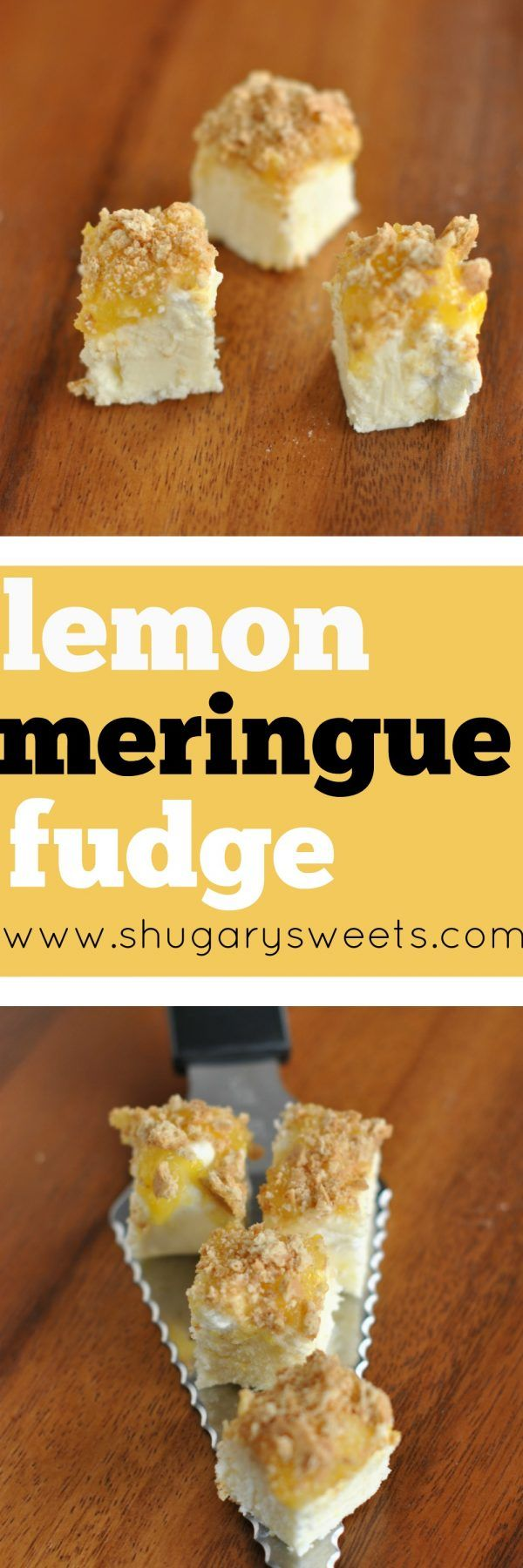 Lemon Meringue Fudge - Shugary Sweets
