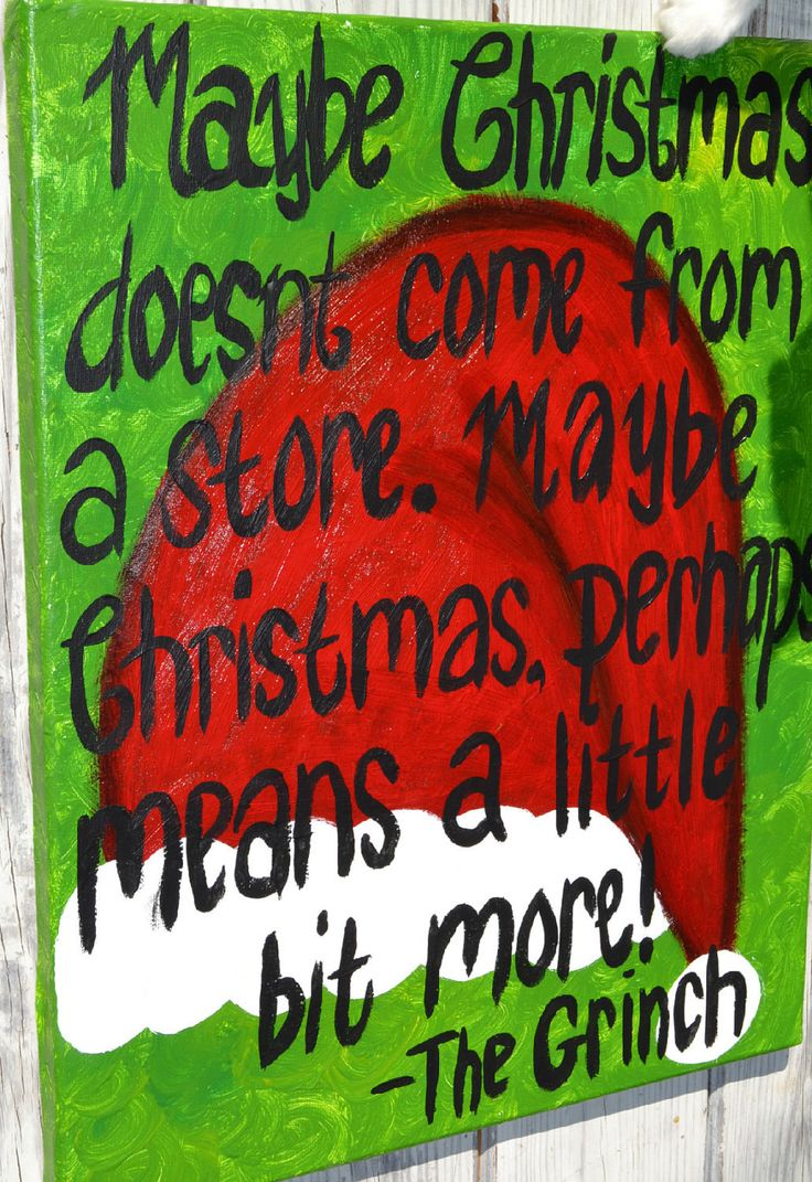 Grinch Christmas Quote on 16x20 Canvas. $70.00, via Etsy.