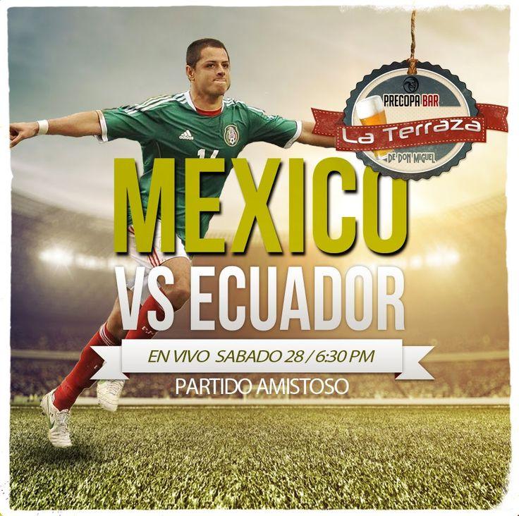 Vecindad Grafica: Mexico vs Ecuador en La Terraza Precopa Bar (Dolor...