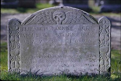 the gravestone of Elizabeth Parris, wife of Rev. Samuel Parris. Located in Wadsworth Cemetery, Danvers, Mass.