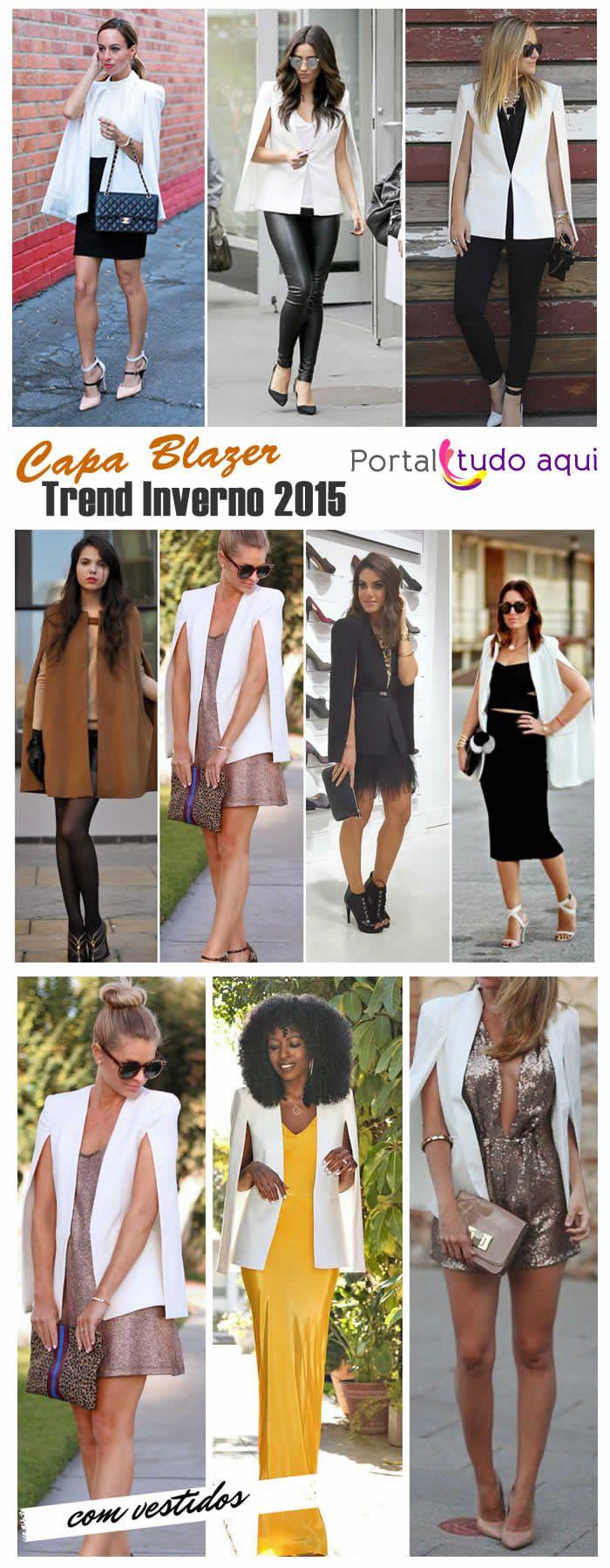 capas e blazer. Tendências de moda para o inverno 2015.