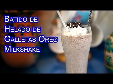 Batido de Helado de Galletas Oreo Milkshake - YouTube