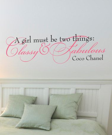 'Classy & Fabulous' Wall Quote by Wallquotes.com by Belvedere Designs #zulily #zulilyfinds