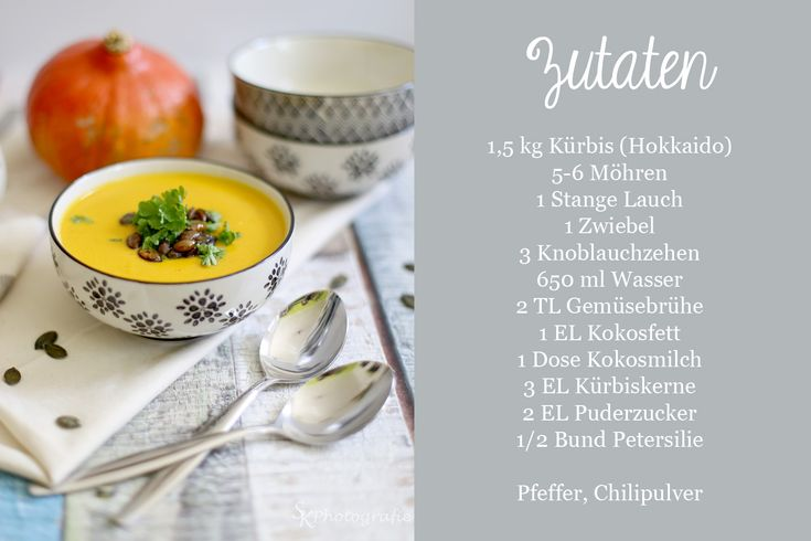 Zutaten_vegane+kuerbissuppe_rezept_kokosmilch_moehren_lauch_kuerbiskerne.jpg (1500×1000)