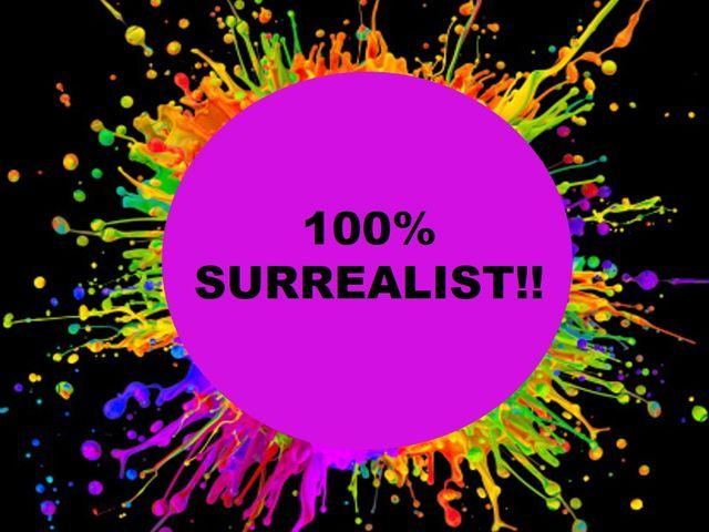 I got: You are 100% surrealist! What Does Your Choice Of Color Say About You?