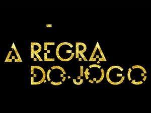 A-Regra-do-Jogo-resumo-da-novela-da-Globo