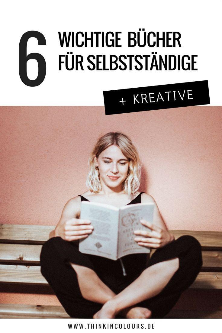 6 Bücher für erfolgreiche kreative Selbständigkeit! Quelle: thinkincolours.de