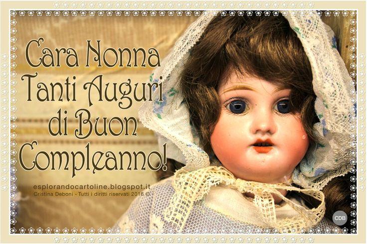 CARTOLINE Compleanno per Tutti i Gusti! CDB : Cartolina Vintage, Cara Nonna tanti Auguri di Buon...