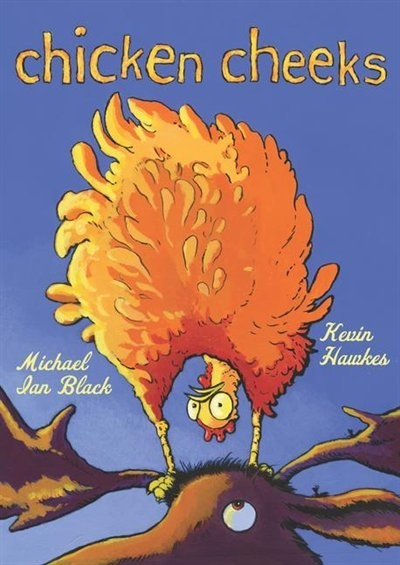 Chicken Cheeks - a hoot of a visual story!