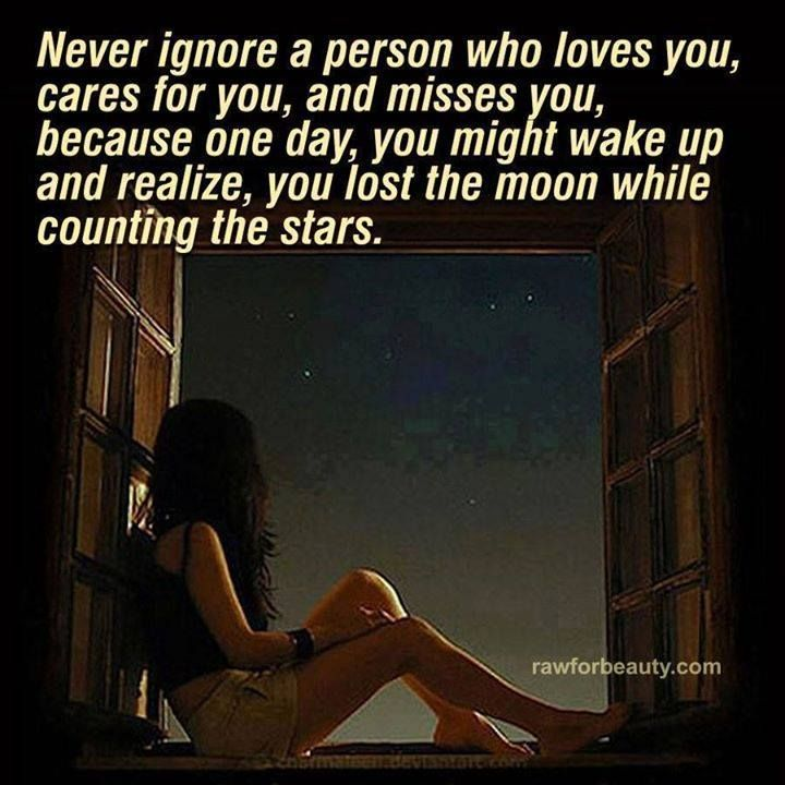 Quotes Never Ignore Someone Who Loves You. QuotesGram