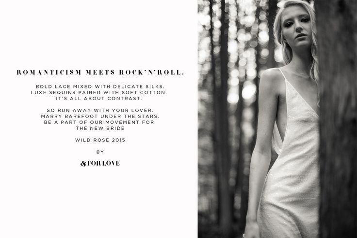 Lookbook2015   & For Love - Contemporary Bridal Wear. The cool bride.