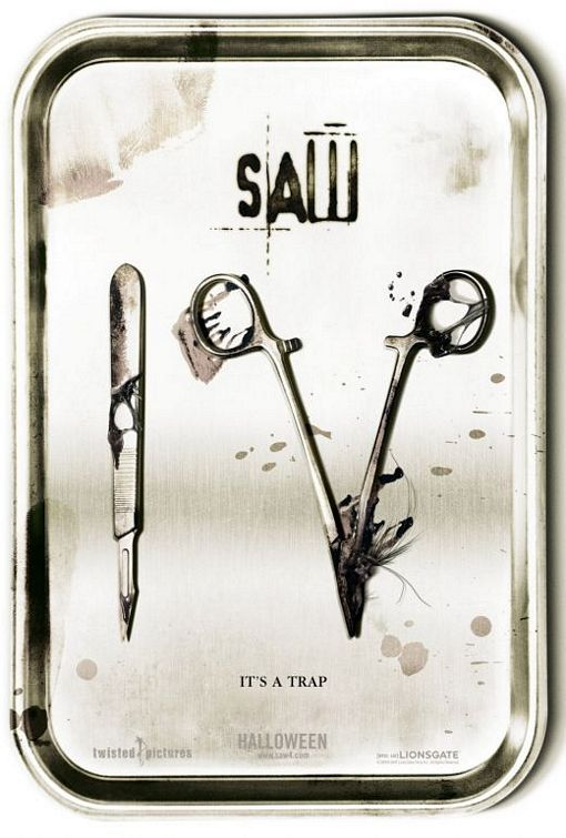"Saw IV ""It's a trap""  ""You think it is over...but the games have just begun"""