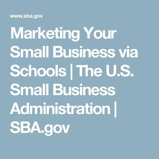 Marketing Your Small Business via Schools | The U.S. Small Business Administration | SBA.gov
