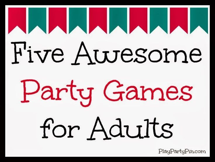 Five Awesome Party Games for Adults - Play.Party.Pin