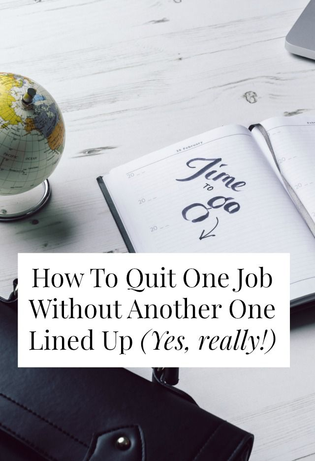 Quitting your job without another one lined up is not for the weak or meek, but it can be done! Without losing your mind! Click through for 7 tips on how to manage it >> sarahvonbargen.com