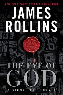 James Rollins' latest book published this year -The Eyes of God Absolutely loved it!  #books #mystery