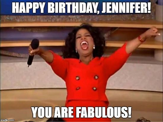 Happy Birthday Jennifer Meme, Images, Cake, Song & Wishes Messages