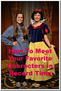 How to Meet your favorite characters in record time! #Disney #Travel #characters