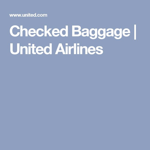 Checked Baggage | United Airlines