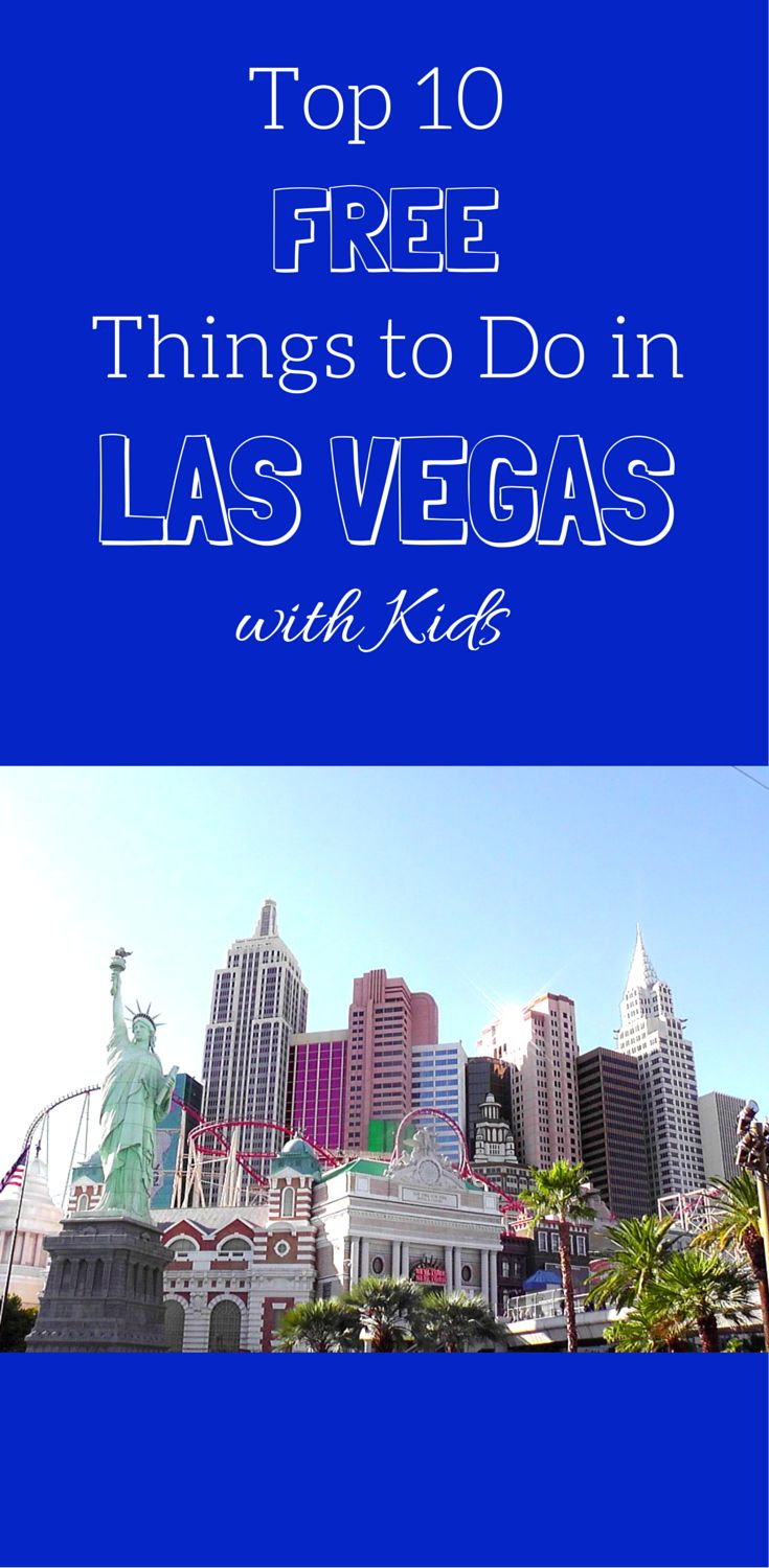 Top 10 Free Things to Do in Las Vegas with Kids