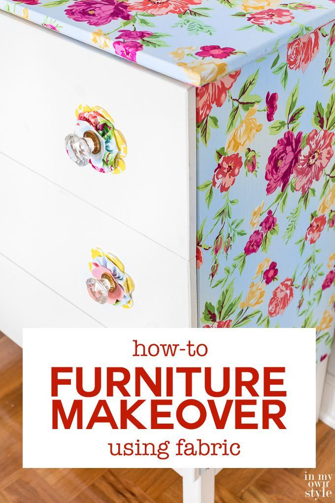 Furniture makeover using liquid starch and fabric. How-to tutorial shows you how easy and inexpensive it is to transform a piece of furniture without having to use paint.