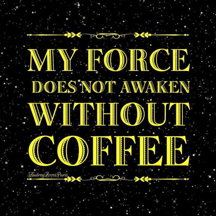 #theforceawakens but not without #coffee Repin & Like. Listen to Noelito Flow music. Thank You http://www.twitter.com/noelitoflow http://www.instagram.com/rockstarking http://www.facebook.com/thisisflow