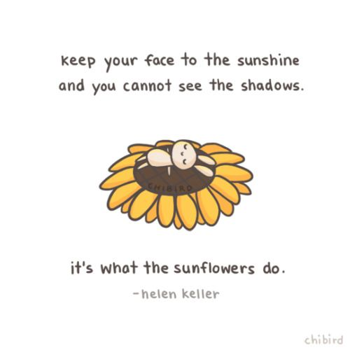 Sunflower and chill out~ #chibird #quotes