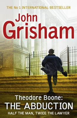 Theodore Boone: The Abduction by John Grisham on Anobii, eBook