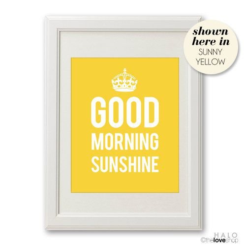 Good Morning Sunshine  Print in Sunshine Yellow and by theloveshop, $17.00