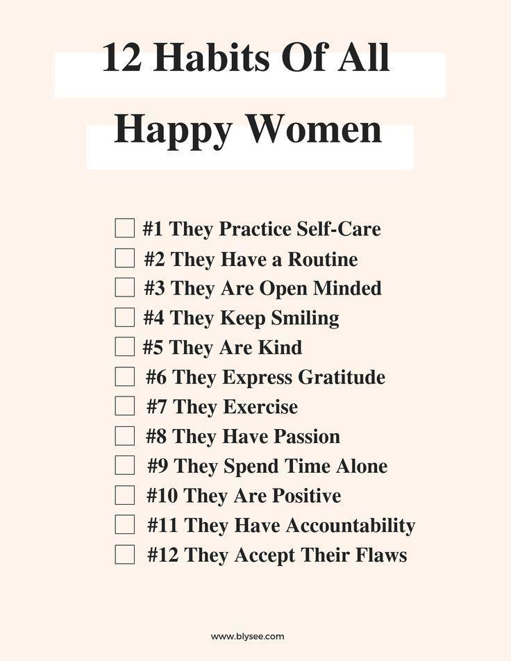 12 Habits of All Happy Women | Blysee