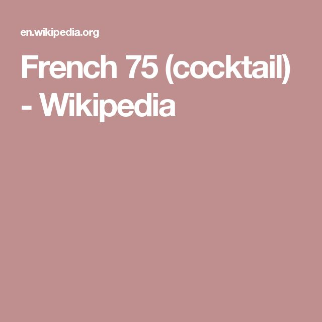 French 75 (cocktail) - 4 our super high rollers, spread the word, you want the 75!