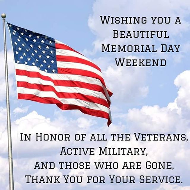 Thank You To All Who Have Served Have A Happy And Safe Memorial Day Weekend Https Ift Tt 2apnbzl Assistanceleagu Memorial Day Memories Happy Memorial Day