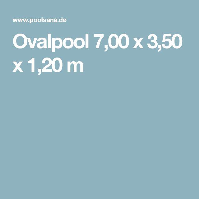 Ovalpool 7,00 x 3,50 x 1,20 m