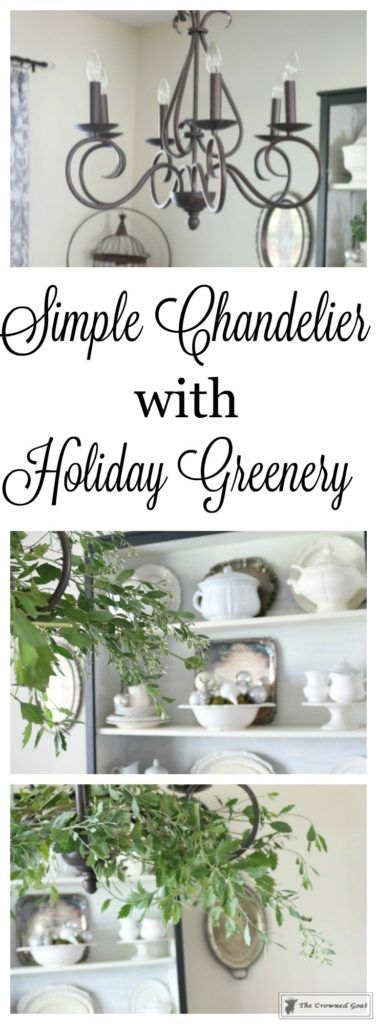 Adding Holiday Greenery to Simple Chandeliers - The Crowned Goat