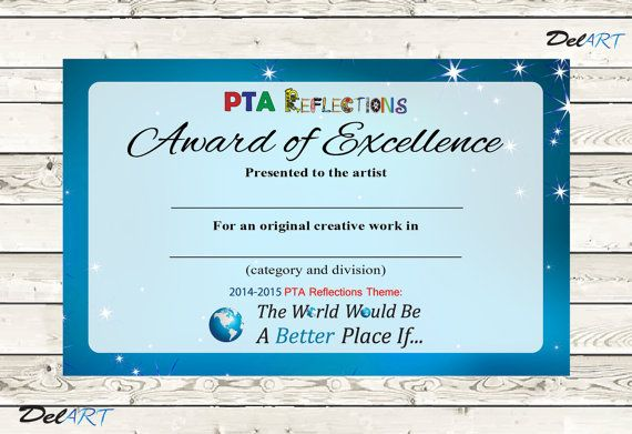 PTA Reflections Certificate, 2014- 2015    In charge of PTA Reflections this year? Ive done the work for you of making a PTA Reflections