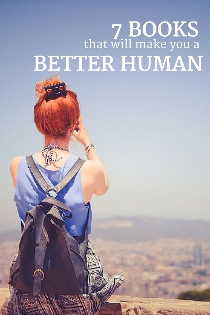 7 books that will make you a better human.