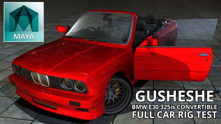 Autodesk Maya 2016 BMW e30 325is M3 Convertible Gusheshe Full Car Rig (F...