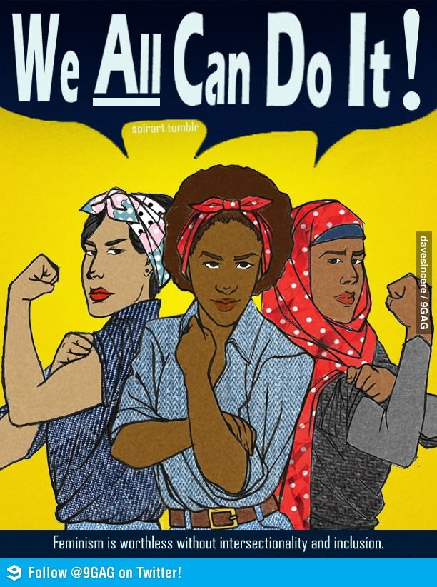 Feminism is worthless without intersectionality and inclusion
