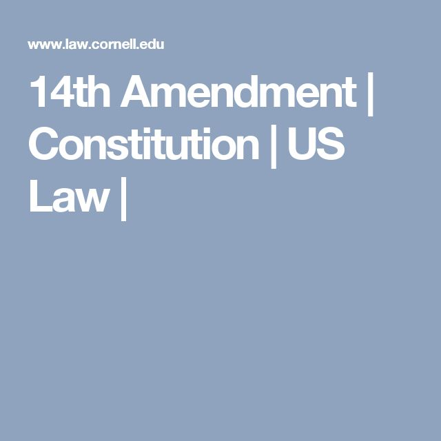 14th Amendment | Constitution | US Law |