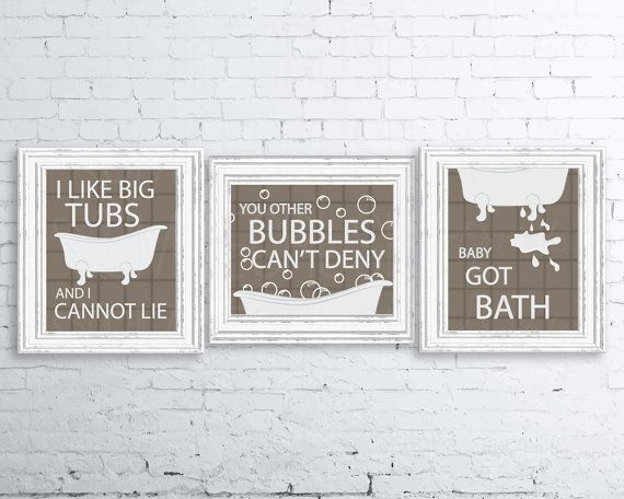 I Like Big Tubs Bathroom Printable Set of 3  Designs read: I Like Big Tubs and I Cannot Lie, You Other Bubbles Cant Deny, Baby Got Bath  This punny bathroom print set is a great way to add style, whimsy, and humor to your bathroom or washing area. Its aesthetically pleasing and reminds you of a fun and timeless Sir Mix-A-Lot song. Just print, frame, and enjoy!  This listing is for an INSTANT DOWNLOAD. You will receive: 3 high resolution PDF files (I Like Big Tubs and Baby Got Bath are 8x10…