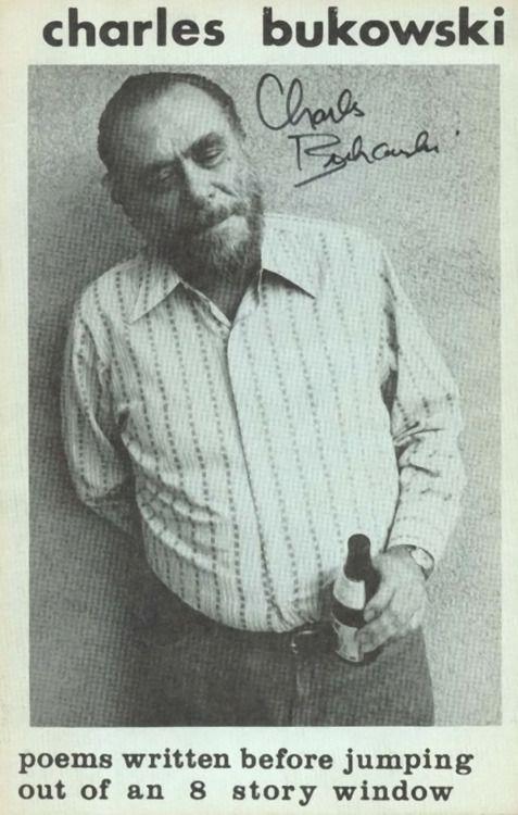read Bukowski. God Dammit!: This Man, Worth Reading, Stories Windows, Charlesbukowski, Book Worth, Charles Bukowskilov, Bukowski Charles, Poems Written, Inspiration People
