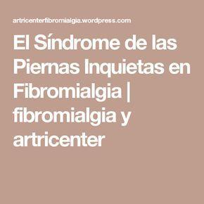 El Síndrome de las Piernas Inquietas en Fibromialgia   fibromialgia y artricenter