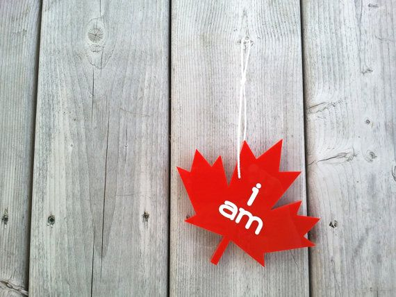 I Am Canadian red acrylic maple leaf. Canada Day Canada flag on Etsy, $18.00