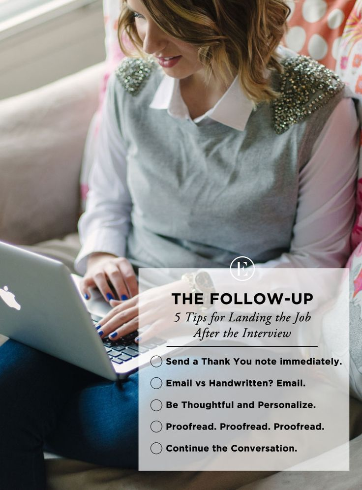 The Follow Up 5 Tips for Landing the