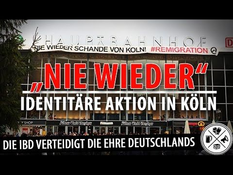 Nie wieder! Identitäre Aktion gegen die Schande von Köln