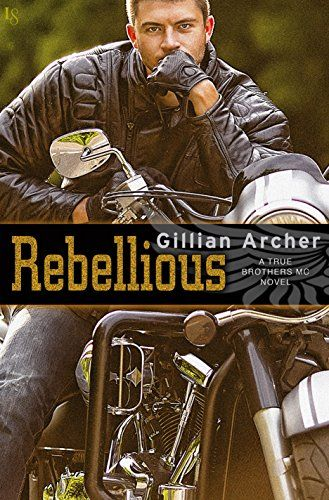 """Rebellious-A True Brothers MC Novel-Gillian Archer-Pres of the True Brothers MC, Reb's toughness in charge of his club is sometimes at odds with his softness when it comes to his new love in good girl Emily and his son Tucker. That made him hot and such a great character in """"Rebellious"""". Not so with Emily at first, but she did come into her own though with her mama bear protection of Tucker against his mother and standing up to Reb when she felt it was needed. A stand alone I recommend. 4…"""