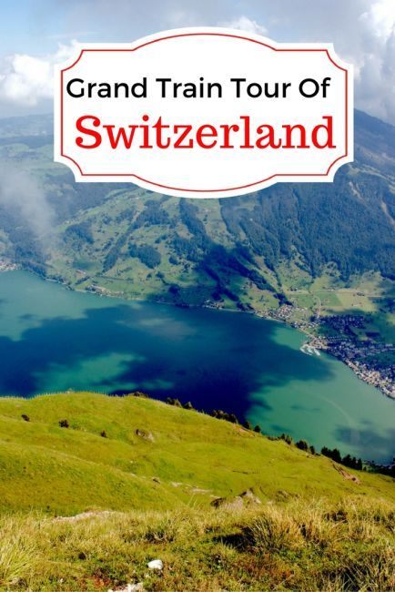Our Grand Train Tour of Switzerland – A Journey To Remember