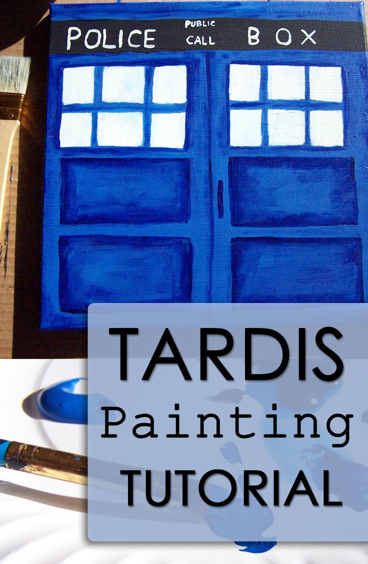 DIY TARDIS Painting Tutorial - Doctor Who! www.createinthechaos.com