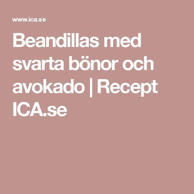 Beandillas med svarta bönor och avokado | Recept ICA.se